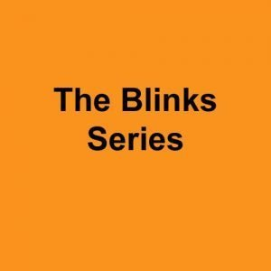 The Blinks Series
